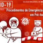 COVID-19: Webinar da ENB Explica Procedimentos de Emergência Médica em Pré-hospitalar